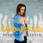 Rosemary Joaquin - Showered