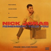Remember I Told You (Frank Walker Remix) [feat. Anne-Marie & Mike Posner] - Single