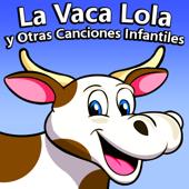 La Vaca Lola - La Vaca Lola La Vaca Lola