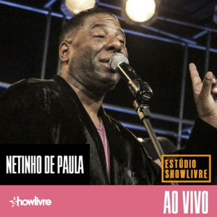 Netinho de Paula no Estúdio Showlivre (Ao Vivo) – Netinho De Paula [iTunes Plus AAC M4A] [Mp3 320kbps] Download Free