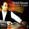 Mehdi Hassan in Concert Vol 3