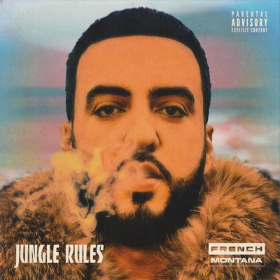 French Montana – Jungle Rules