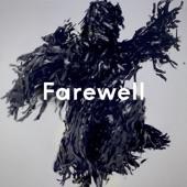 Farewell (feat. Kelis) - Single
