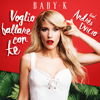 Baby K - Voglio ballare con te (feat. Andrés Dvicio) artwork