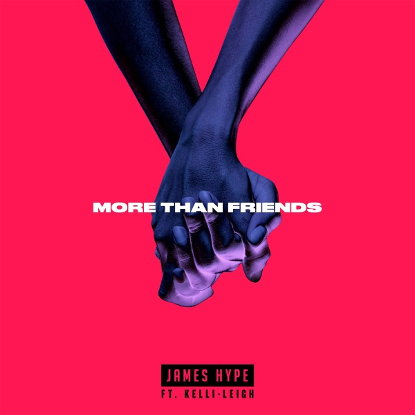 James Hype, Kelli-Leigh - More Than Friends