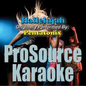 Hallelujah (Originally Performed By Pentatonix) [Karaoke]