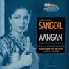 Sangdil & Aangan