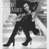 Katie Theasby - I Remember You Singing This Song