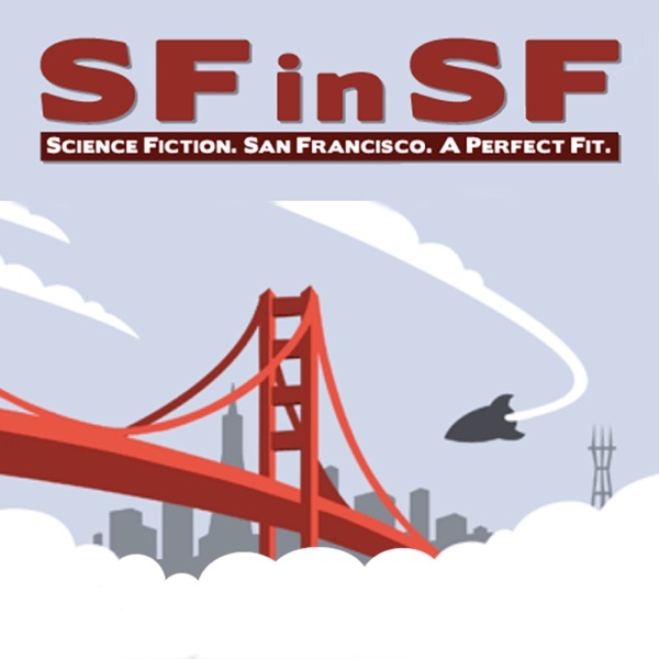 The SF in SF Podcast