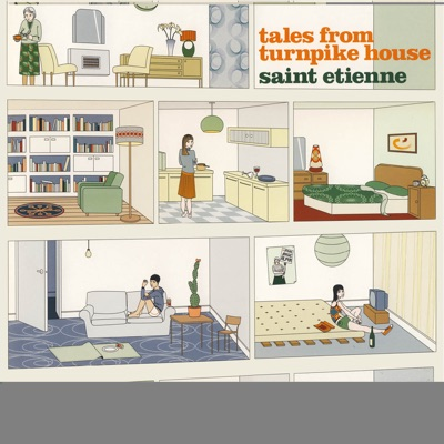 Tales From Turnpike House - Saint Etienne