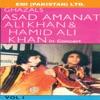 Ghazals By Asad Amanat Ali Khan Hamid Ali Khan In Concert Vol 1