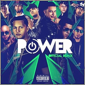 Power (Remix) [feat. Benny Benni, Kendo Kaponi, Pusho, Ozuna, Anuel AA, Almighty, Gotay & Alexio La Bestia] - Single Mp3 Download