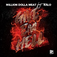 Give 'em Hell (feat. Ralo) - Single Mp3 Download