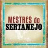 Mestres do Sertanejo Ao Vivo EP