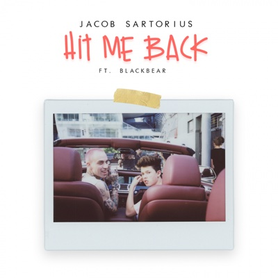 Hit Me Back (feat. Blackbear) - Jacob Sartorius song