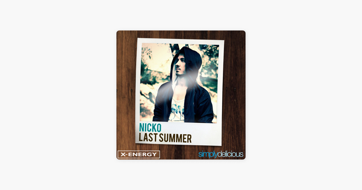 Last Summer - EP by Nick'O