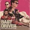 Baby Driver - Official Soundtrack