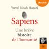Sapiens : Une brève histoire de l'humanité - Yuval Noah Harari