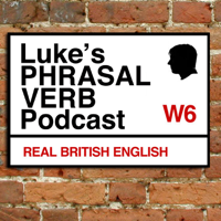 Podcast cover art for A Phrasal Verb a Day - Learn English Phrasal Verbs with Luke Thompson