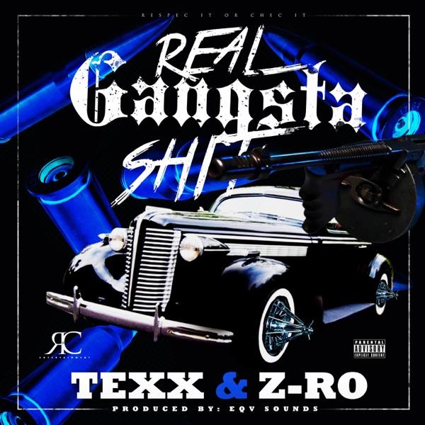 Real Gangsta Shit (feat. Z-Ro) - Single