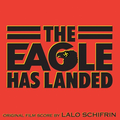 The Eagle Has Landed - Lalo Schifrin