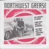 Northwest Grease - EP
