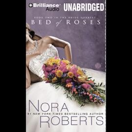 Bed of Roses: The Bride Quartet, Book 2 (Unabridged) audiobook