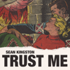 Sean Kingston - Trust Me artwork