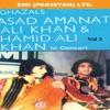 Ghazals By Asad Amanat Ali Khan Hamid Ali Khan In Concert Vol 2