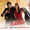 Radha Official Remix by DJ Shilpi Sharma From Jab Harry Met Sejal Single