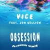 Obsession (feat. Jon Bellion) [Flashmob Remix] - Single, Vice