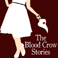 The Blood Crow Stories podcast
