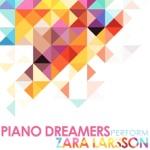 Piano Dreamers Perform Zara Larsson (Instrumental)
