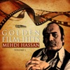 Golden Film Hits Mehdi Hassan Vol 1