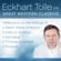 Eckhart Tolle - Eckhart Tolle on Great Western Classics: Reflections on the Writings of Ralph Waldo Emerson, Marcus Aurelius, Epictetus, Thomas a Kempis, and Plutarch