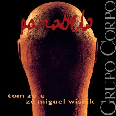 Parabelo (Trilha Sonora Original do Espetáculo do Grupo Corpo) - Tom Zé