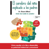 Álvaro Bilbao - El cerebro del niño explicado a los padres [The Child's Brain Explained to Parents] (Unabridged) portada