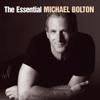 The Essential Michael Bolton - Michael Bolton