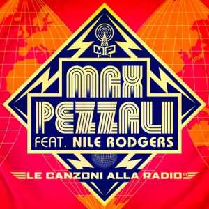 Le canzoni alla radio (feat. Nile Rodgers) [Extended Version] - Single Mp3 Download