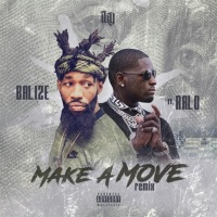 Make a Move (Remix) [feat. Ralo] - Single Mp3 Download