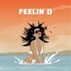 Feelin U (feat. Demarco, Doctor & Ras Kwame) - Single, KickRaux, Ayo Jay & Tyga