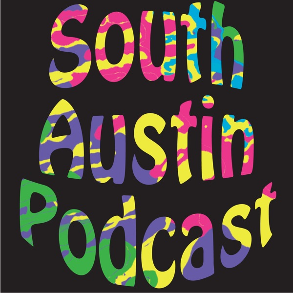 South Austin Podcast