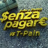 Senza pagare vs. T-Pain (feat. T-Pain)