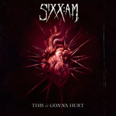 Are You with Me Now - Sixx:A.M.