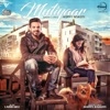 Mutiyaar - Single, Happy Raikoti & Laddi Gill
