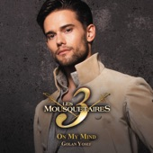 On My Mind (extrait du spectacle « Les 3 Mousquetaires ») [version française] [Radio Version] - Single