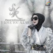 I Love You Allah - Syahrini - Syahrini