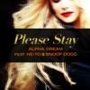 Please Stay (feat. Ne-Yo & Snoop Dogg) [Remixes] - EP ジャケット写真