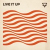 Live It Up - Single, Sons Of Zion