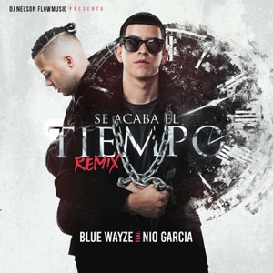 Se Acaba el Tiempo Remix (feat. Nio Garcia) - Single Mp3 Download
